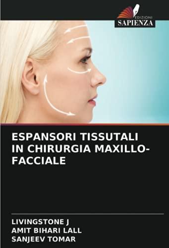 ESPANSORI TISSUTALI IN CHIRURGIA MAXILLO-FACCIALE