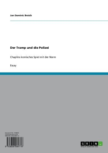 Der Tramp und die Polizei: Chaplins komisches Spiel mit der Norm (German Edition)