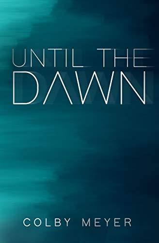 Until The Dawn: 1