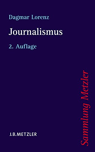Journalismus (Sammlung Metzler)
