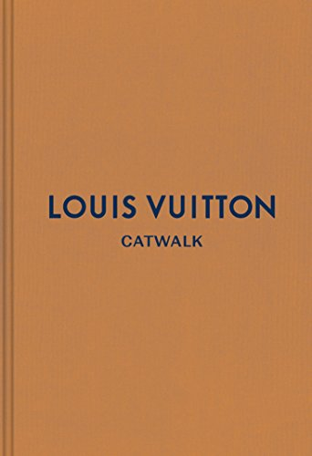 Price comparison product image Louis Vuitton: The Complete Fashion Collections (Catwalk)