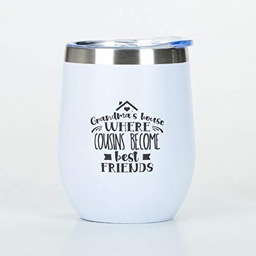 Grandmas House Where Cousins Become - Vaso de viaje de acero inoxidable con tapa, vasos de vino de acero inoxidable, regalos para mamá, abuela