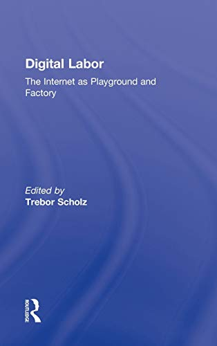 Big Sale Best Cheap Deals Digital Labor: The Internet as Playground and Factory