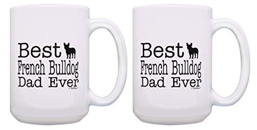 Cute Bulldog Mug Set Best French Bulldog Dad Ever Coffee Mug 2 Pack 15-oz Coffee Mugs Tea Cups White