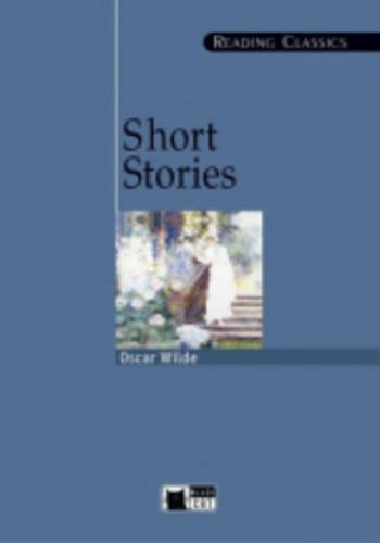 SORT STORIES + CASETE: Short Stories (O. Wilde) + audio CD (Reading classics)