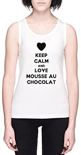 Keep Calm and Love Mousse Au Chocolat Blanca Mujer Camiseta De Tirantes Tamaño S White Women