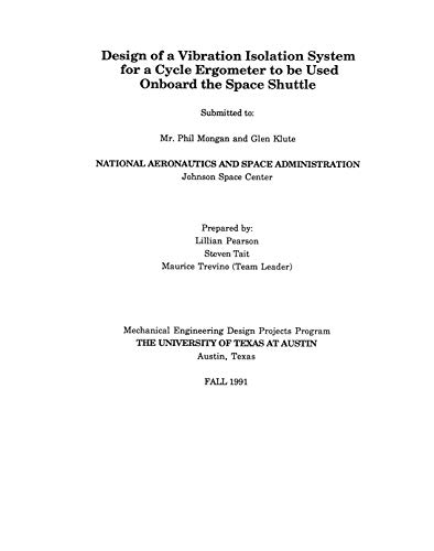 Design of a vibration isolation system for a cycle ergometer to be used onboard the Space Shuttle (English Edition)