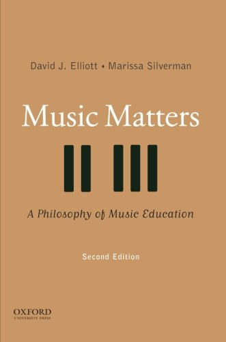 Compare Textbook Prices for Music Matters: A Philosophy of Music Education 2 Edition ISBN 9780195334043 by Elliott, David J.,Silverman, Marissa