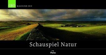 GEO Panoramakalender: Schauspiel Natur 2010