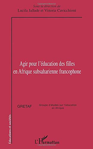 Agir pour l'éducation des filles en Afrique subsaharienne francophone