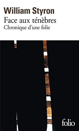 Face aux ténèbres: Chronique d'une folie PDF Books