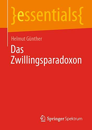 Das Zwillingsparadoxon (essentials)
