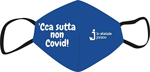 Lo Statale Jonico Mascherina in tessuto con scritta 'Cca sutta non Covid