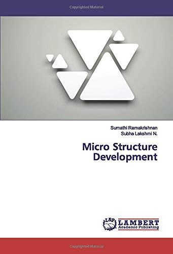 Micro Structure Development