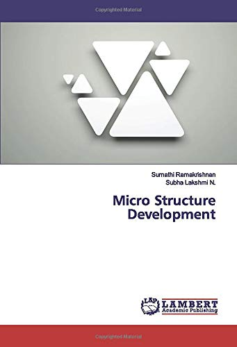 Micro Structure Development