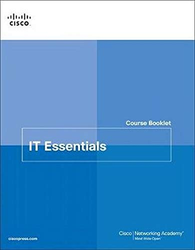 IT Essentials Course Booklet (7th Edition)