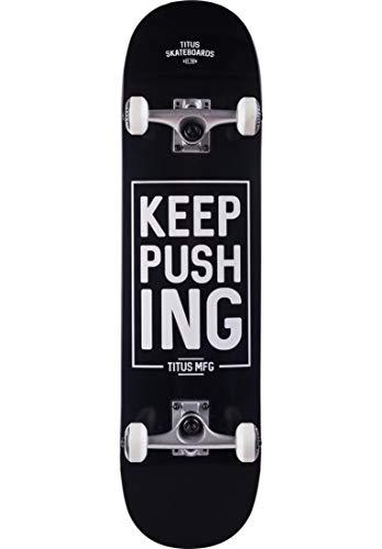 TITUS Skateboards-Complete Keep Pushing, Black, 8, Komplett Board, 7 Schichten Ahornholz, bereits fertig montiert, Skateboard für Jugendliche, Erwachsene, Anfänger, Profis, Mädchen und Junge, Skate