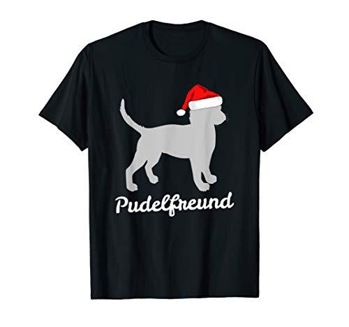 Pudelfreund - Pudel Weihnachten Geschenk Pudel Liebhaber T-Shirt