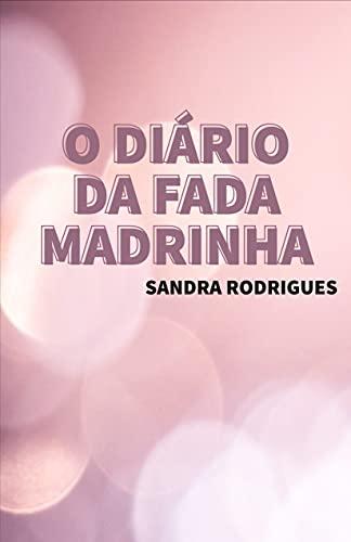 O DIÁRIO DA FADA MADRINHA