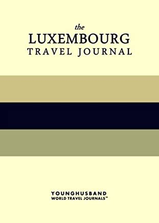 The Luxembourg Travel Journal