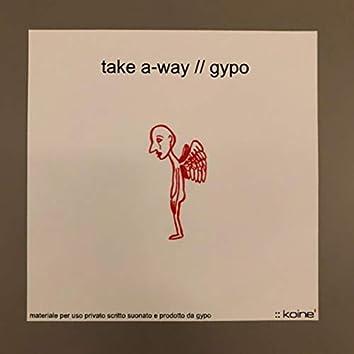 take a-way (2018 remastered)