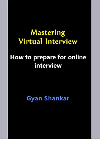 Mastering Virtual Interview: How to prepare for online interview