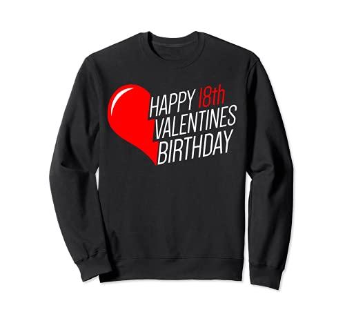 18 cumpleaños día de San Valentín 18 años 14 febrero corazón Sudadera