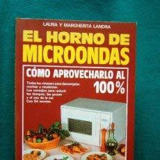 El horno de microondas: cómo aprovecharlo al 100 por 100