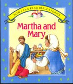 Martha and Mary (Now I Can Read Bible Stories Series)
