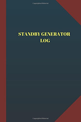 Standby Generator Log (Logbook, Journal - 124 pages 6x9 inches): Standby Generator Logbook (Blue Cover, Medium)