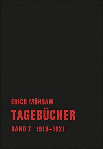 Tagebücher: Band 7. 1919-1921 (Tagebücher Bd. 1-15)