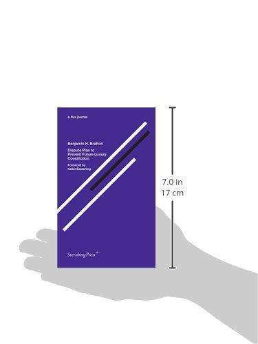 Dispute Plan to Prevent Future Luxury Constitution (Sternberg Press / e-flux journal)
