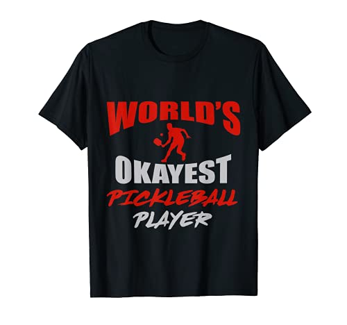 El jugador de pickleball más bueno del mundo - Paddbleball Camiseta