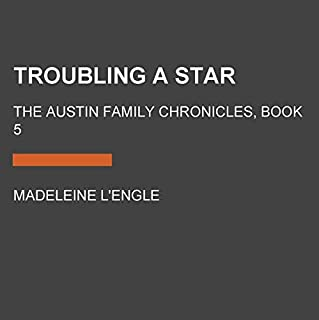 Troubling a Star: Book Five of the Austin Family Chronicles cover art