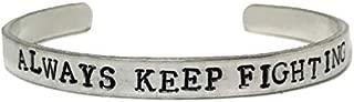 always keep fighting bracelet