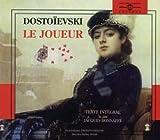 Le Joueur. Lu par Jacques Bonnaffé - Fremeaux & Associes - 03/03/1999
