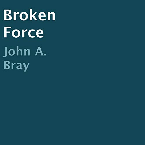 Broken Force audiobook cover art