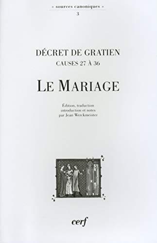 Décret de Gratien - Causes 27 à 36 Le Mariage