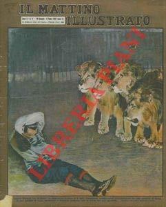 Un nuovo Daniele tra le belve : un domatore inglese si e fatto introdurre, solidamente immobilizzato da una camicia di forza, in una gabbia di leoni, tenendoli a distanza soltanto con la forza del s