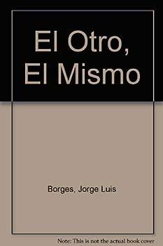 Paperback El Otro, El Mismo (Spanish Edition) [Spanish] Book