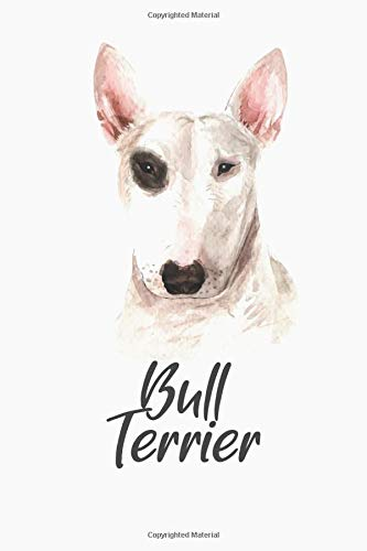 Bull Terrier Dog Notebook: Dog lover Puppy Pup Watercolor log Journal notepad diary notebook gift
