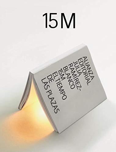 15 M: El tiempo de las plazas (Libros Singulares (LS) nº 943)