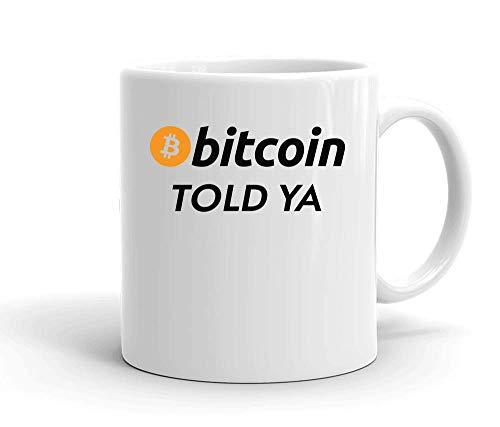 IDcommerce Bitcoin Told Ya Tasse en Céramique Blanche pour Le Thé Et Le Café