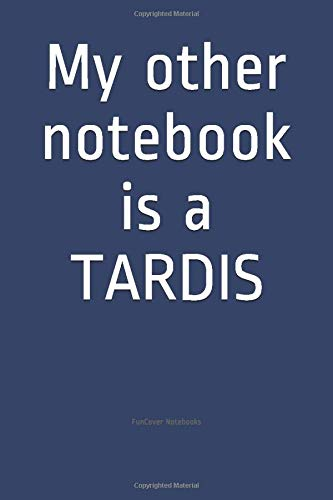 My other notebook is a TARDIS