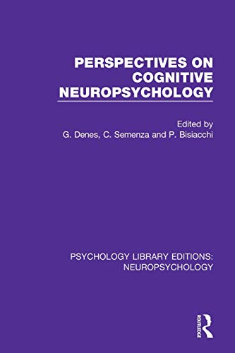 Perspectives on Cognitive Neuropsychology (Psychology Library Editions: Neuropsychology)