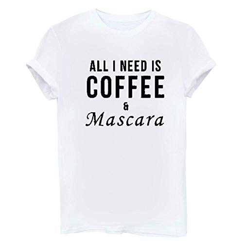 Over alles wat ik nodig heb is Koffie & Mascara Print T-Shirt Vrouwen Casual T-Shirt
