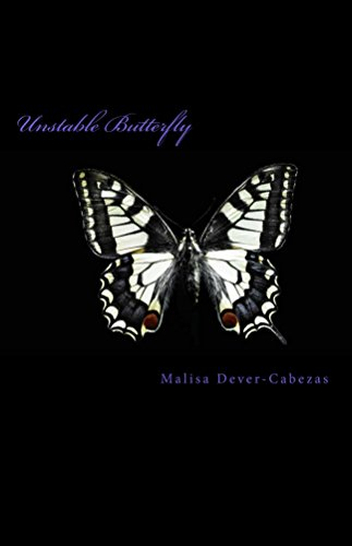 Book: Unstable Butterfly by Malisa Dever-Cabezas