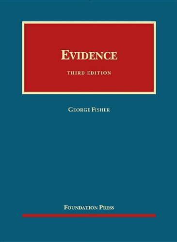 Compare Textbook Prices for Evidence University Casebook Series 3 Edition ISBN 9781609300609 by Fisher, George