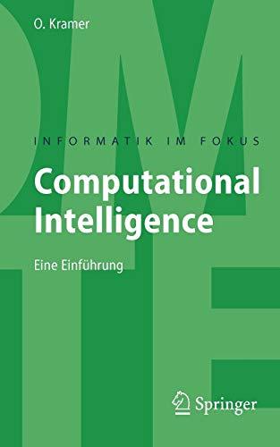 Computational Intelligence: Eine Einführung (Informatik im Fokus)