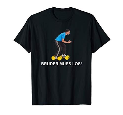 Bruder Muss Los! Witziges Streamer Meme Emote T-Shirt